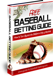 FREE Baseball Betting Guide